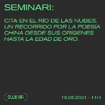 Seminari: Cita en el Río de las Nubes - Festival Elixir 2021