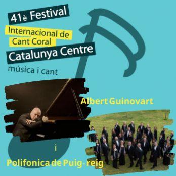 POLIFÒNICA DE PUIG-REIG amb ALBERT GUINOVART - 41 FESTIVAL DE CANT CORAL CATALUNYA CENTRE