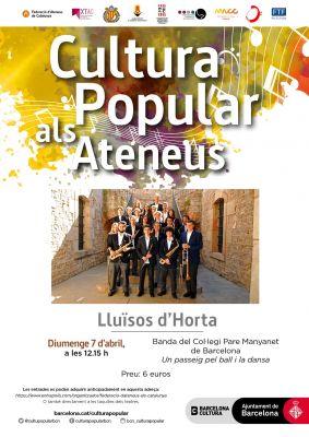 BANDA DEL COL.LEGI PARE MANYANET Cicle de Cultura popular als Ateneus
