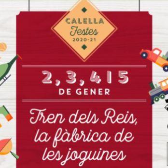 El tren dels Reis - Fàbrica de les joguines Calella - 2 de Gener de 2021 (UN TIQUET PER FAMÍLIA)
