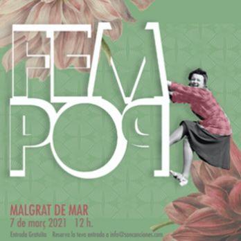 FemPop, el festival que no vol existir -  Malgrat de Mar