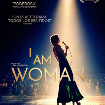 I AM WOMAN (VOSE) Cicle Dia Internacional de la Dona
